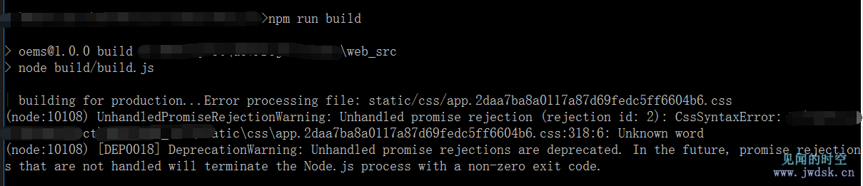 CssSyntaxError:Unknown word / DeprecationWarning: Unhandled promise rejections are deprecated